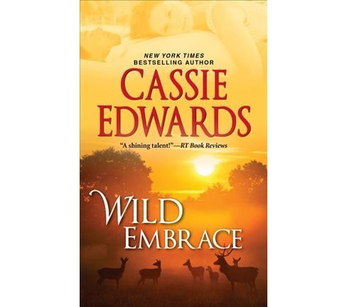 Wild Embrace (Reprint) (Paperback) (Cassie Edwards) - image 1 of 1