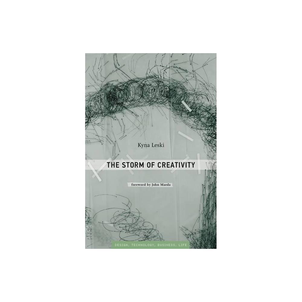 The Storm Of Creativity Simplicity Design Technology Business Life By Kyna Leski Paperback