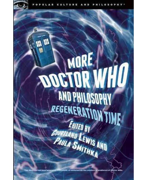 More Doctor Who and Philosophy (Paperback) - image 1 of 1