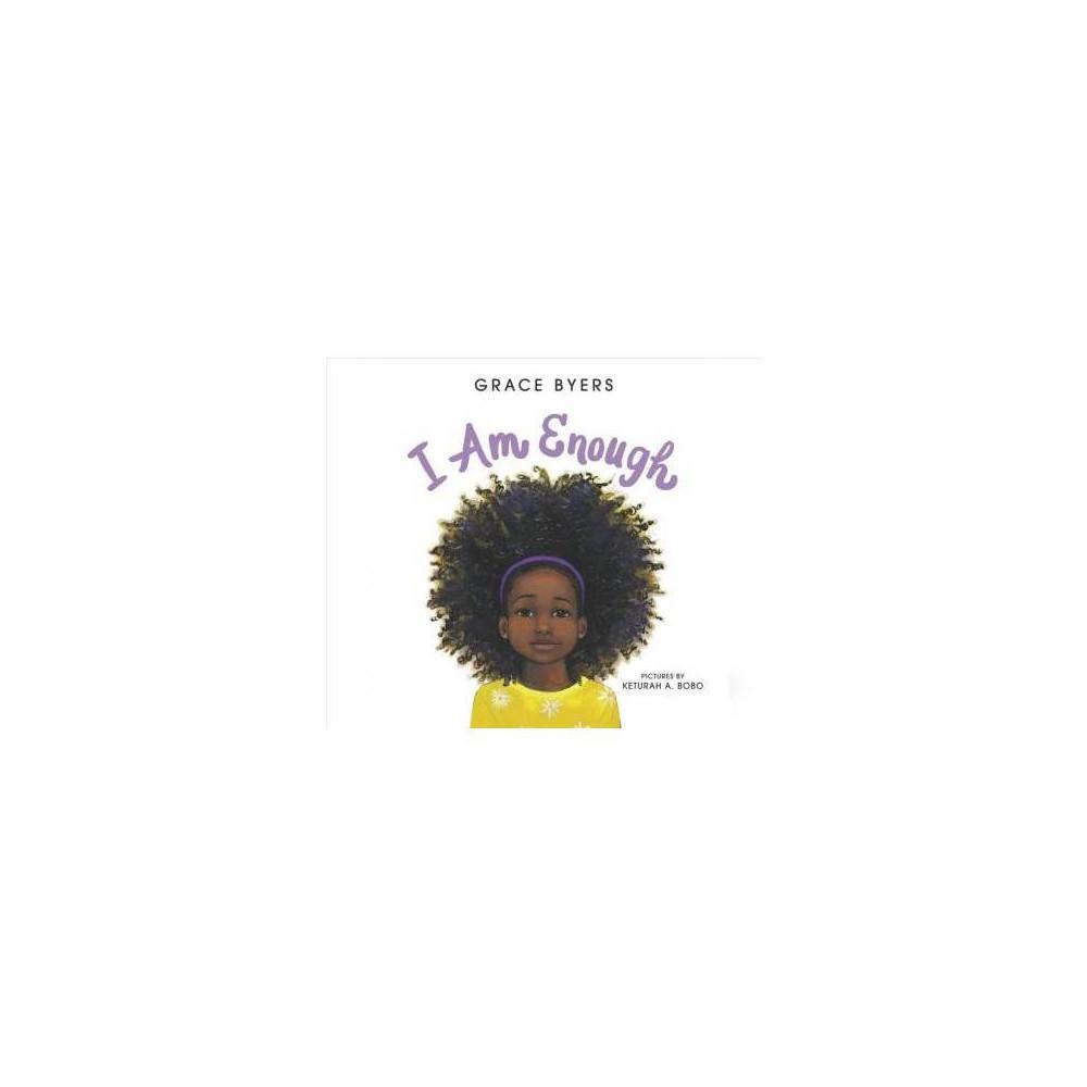 I Am Enough - Unabridged by Grace Byers (CD/Spoken Word)