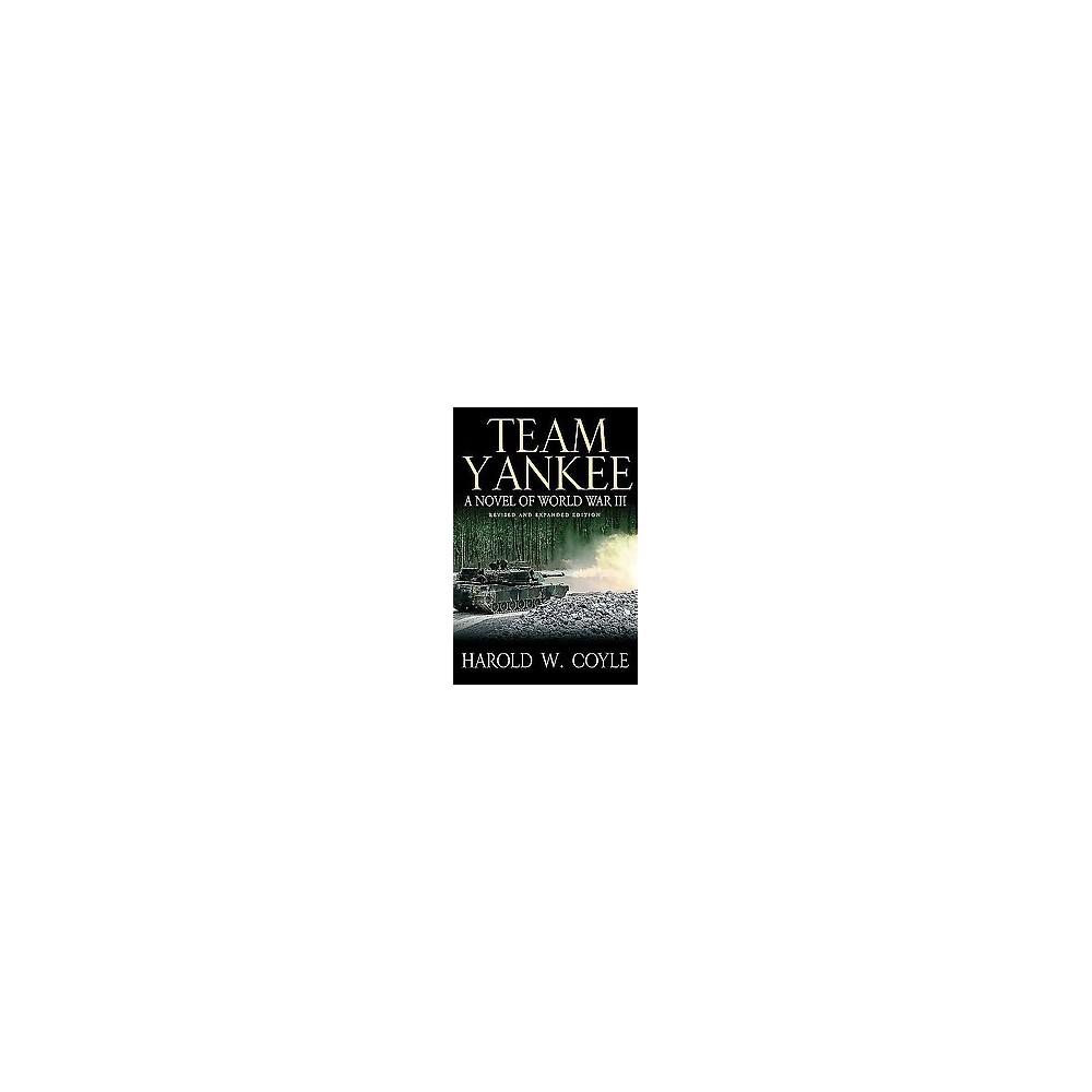 Team Yankee : A Novel of World War Iii (Hardcover) (Harold Coyle)