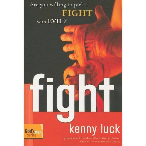 Fight - (God's Man) by  Kenny Luck (Paperback) - image 1 of 1
