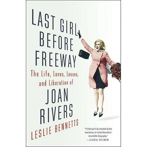 Last Girl Before Freeway - by  Leslie Bennetts (Hardcover) - image 1 of 1