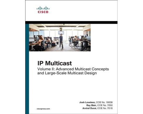 Ip Multicast Architectures -  by Josh Loveless & Ray Blair (Paperback) - image 1 of 1