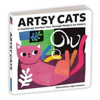 Artsy Cats Board Book - by  Mudpuppy