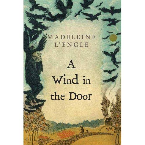 A Wind in the Door - (Madeleine L'Engle's Time Quintet) by  Madeleine L'Engle (Paperback) - image 1 of 1