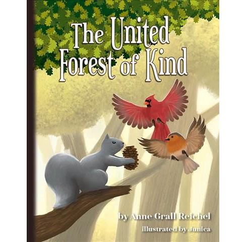 United Forest of Kind -  by Anne Grall Reichel (Hardcover) - image 1 of 1