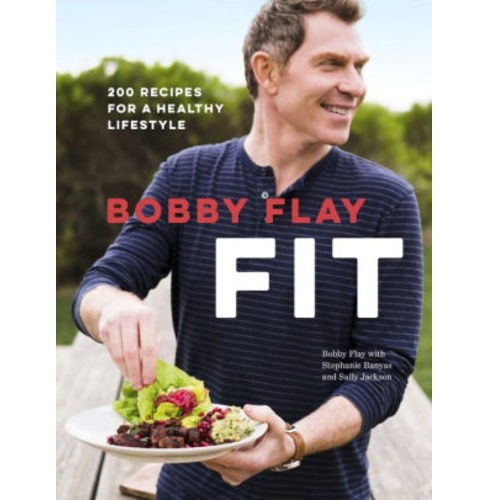 Bobby Flay Fit : 200 Recipes for a Healthy Lifestyle (Hardcover) (Bobby Flay & Stephanie Banyas & Sally Jackson) - image 1 of 1