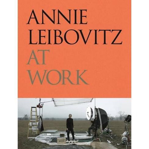 Annie Leibovitz at Work - (Hardcover) - image 1 of 1