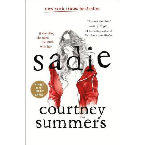 Sadie -  by Courtney Summers (Hardcover) - image 1 of 1