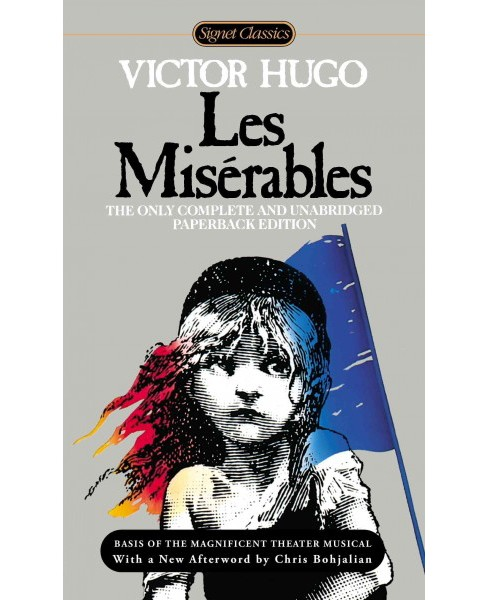 Les Miserables -  Unabridged (Signet Classics) by Victor Hugo (Paperback) - image 1 of 1