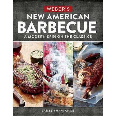 Weber's New American Barbecue - by Jamie Purviance (Paperback)