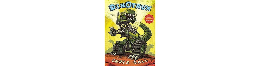 Earth Dinotrux (Reprint) (Mixed media product) by Chris Gall
