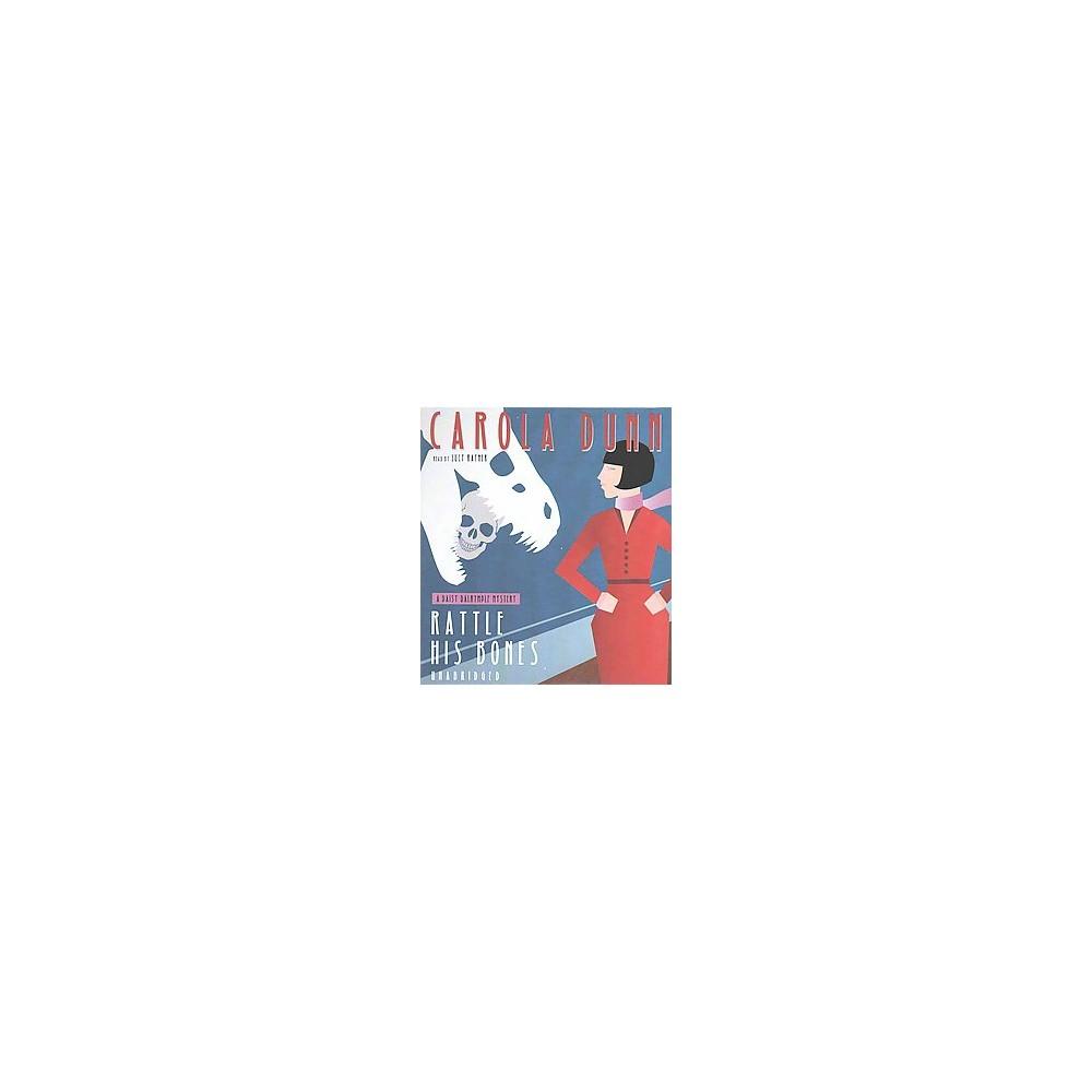 Rattle His Bones (Unabridged) (CD/Spoken Word) (Carola Dunn)