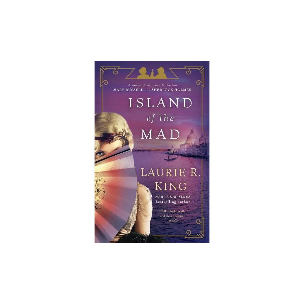 Island of the Mad - Reprint (Mary Russell and Sherlock Holmes) by Laurie R. King (Paperback)