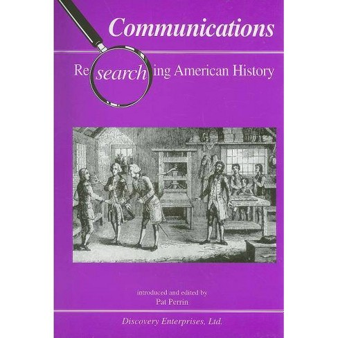 Communications - (Researching American History) (Paperback) - image 1 of 1