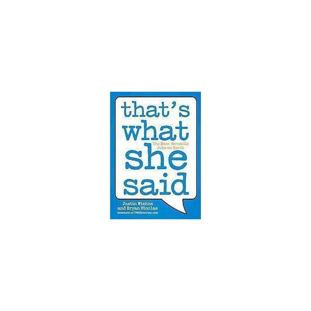 That's What She Said (Original) (Paperback)