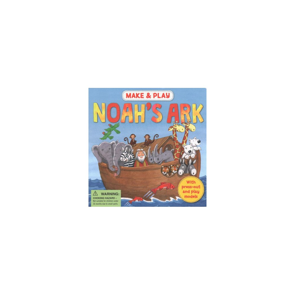 Make & Play Noah's Ark : With Press-out and Play Models (Hardcover) (Samantha Hilton)