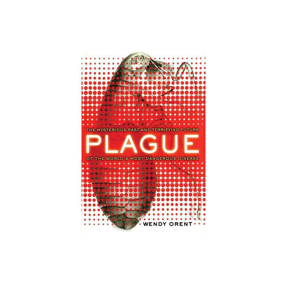 Plague By Wendy Orent Paperback