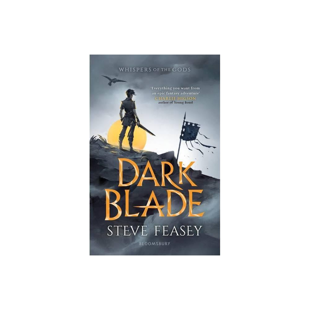 Dark Blade Whispers Of The Gods By Steve Feasey Paperback