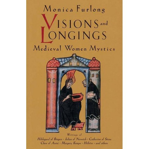 Visions and Longings - (Paperback) - image 1 of 1