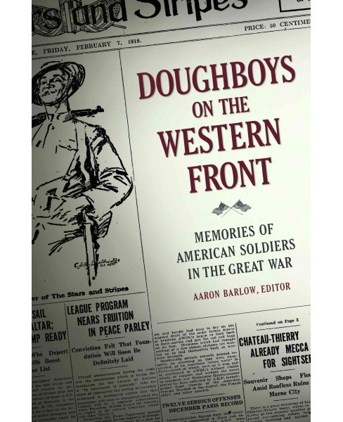 Doughboys on the Western Front : Memories of American Soldiers in the Great War (Hardcover) (Aaron - image 1 of 1