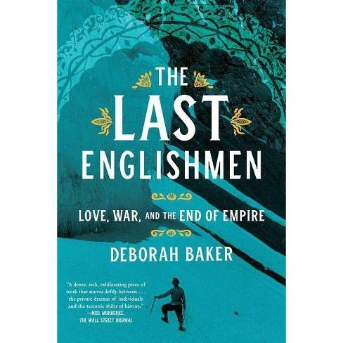 The Last Englishmen - by  Deborah Baker (Paperback) - image 1 of 1