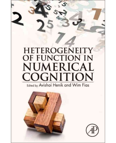 Heterogeneity of Function in Numerical Cognition -  (Hardcover) - image 1 of 1
