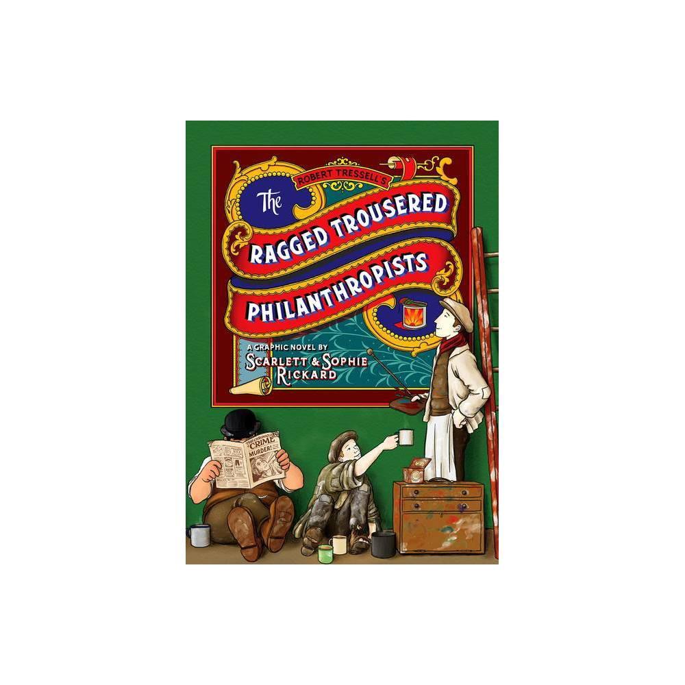 The Ragged Trousered Philanthropists Abridged By Scarlett Rickard Paperback