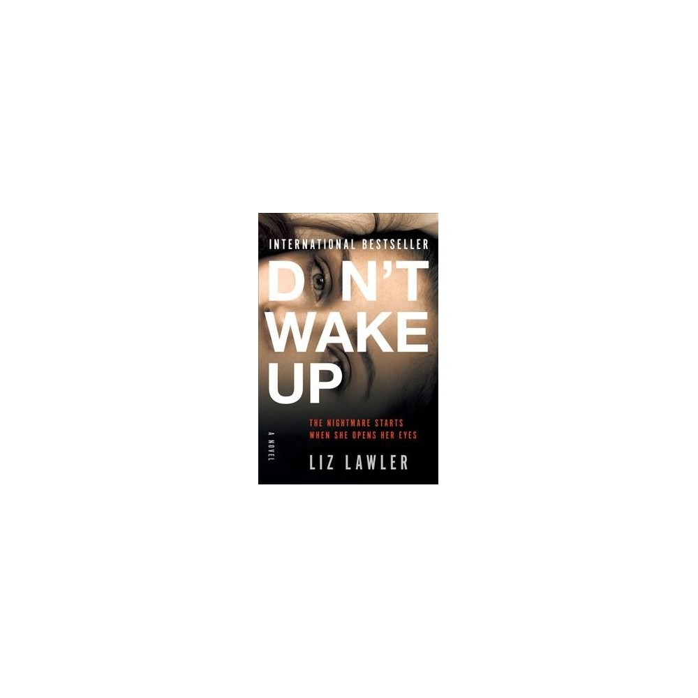 Don't Wake Up - by Liz Lawler (Hardcover)