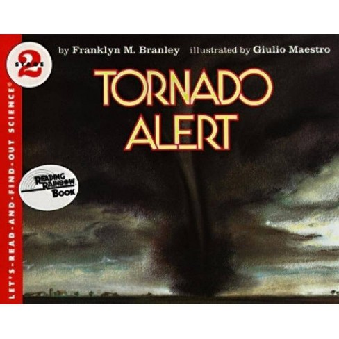 Tornado Alert - (Let's Read-And-Find-Out Science (Paperback)) by  Franklyn M Branley (Paperback) - image 1 of 1