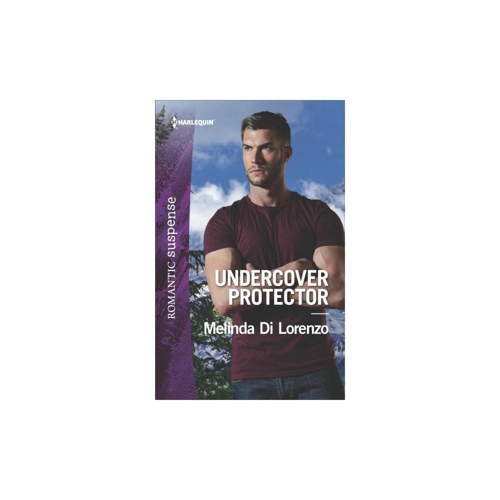Undercover Protector (Paperback) (Melinda Di Lorenzo)
