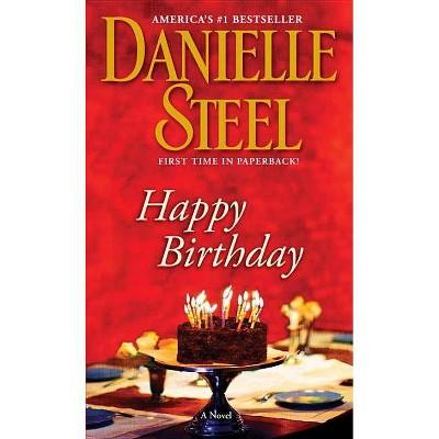 Happy Birthday (Reprint) (Paperback) by Danielle Steel