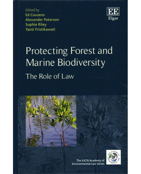 Protecting Forest and Marine Biodiversity : The Role of Law (Hardcover) - image 1 of 1