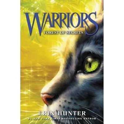 Warriors #3: Forest of Secrets - (Warriors: The Prophecies Begin) by  Erin Hunter (Paperback)