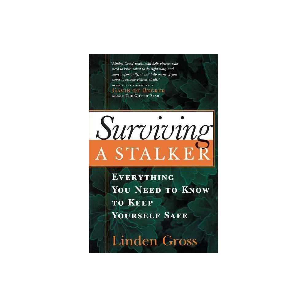 Surviving A Stalker By Linden Gross Paperback