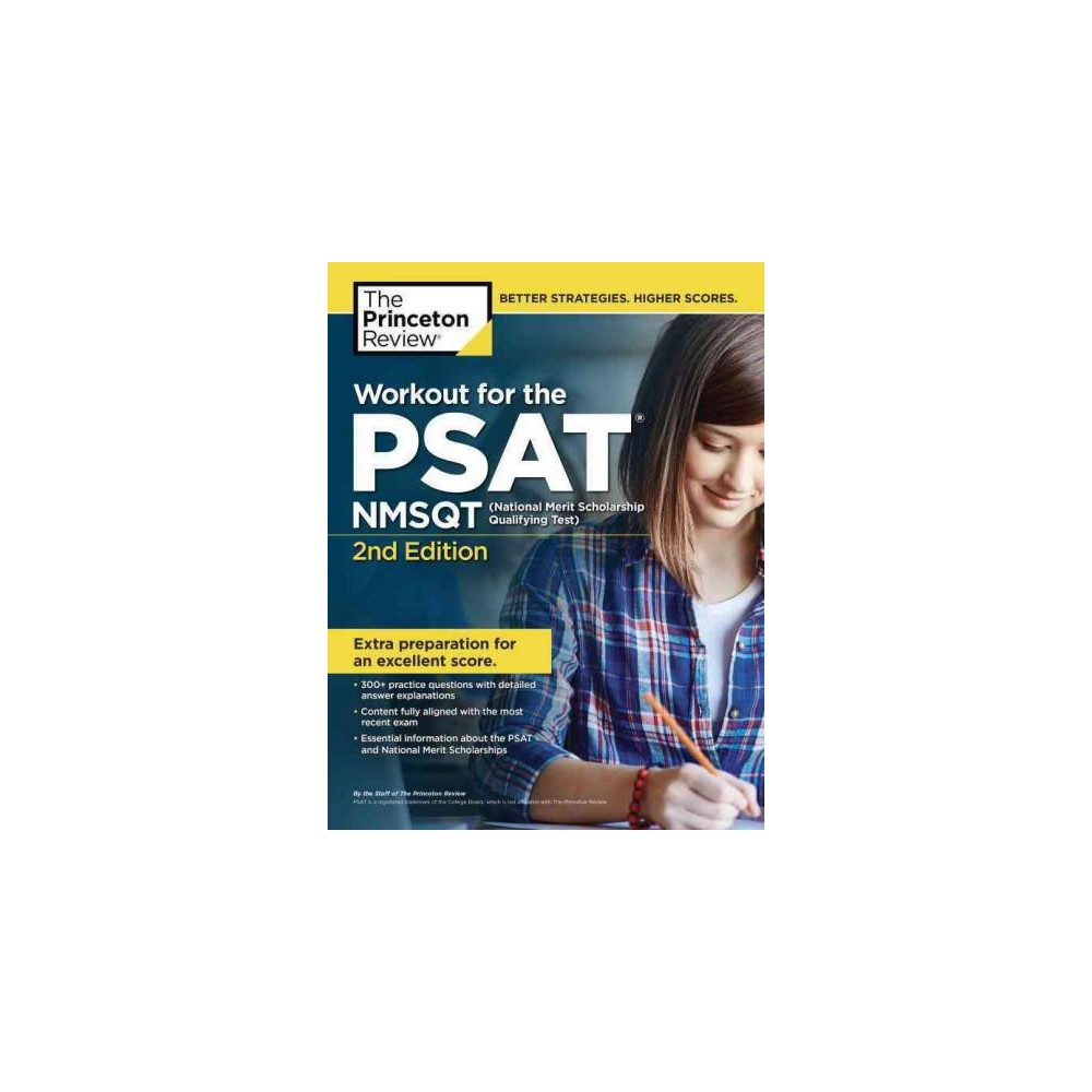 Princeton Review Workout for the Psat : 300+ Practice Questions & Answers to Help You Prepare for the