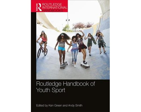 Routledge Handbook of Youth Sport -  Reprint (Paperback) - image 1 of 1