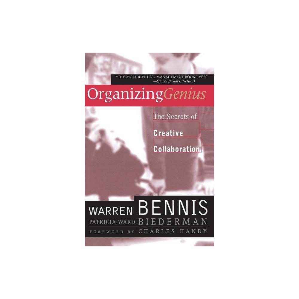 Organizing Genius By Warren Bennis Patricia Ward Biederman Paperback