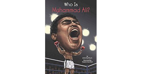 Who Is Muhammad Ali? (Paperback) (Jr. James Buckley) - image 1 of 1