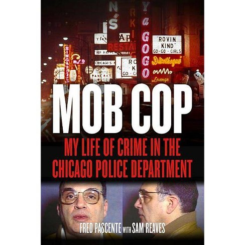 Mob Cop - by  Fred Pascente & Sam Reaves (Paperback) - image 1 of 1