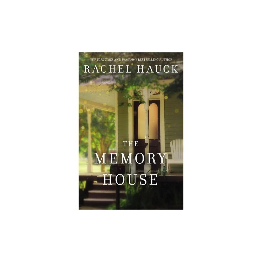 Memory House - by Rachel Hauck (Hardcover)
