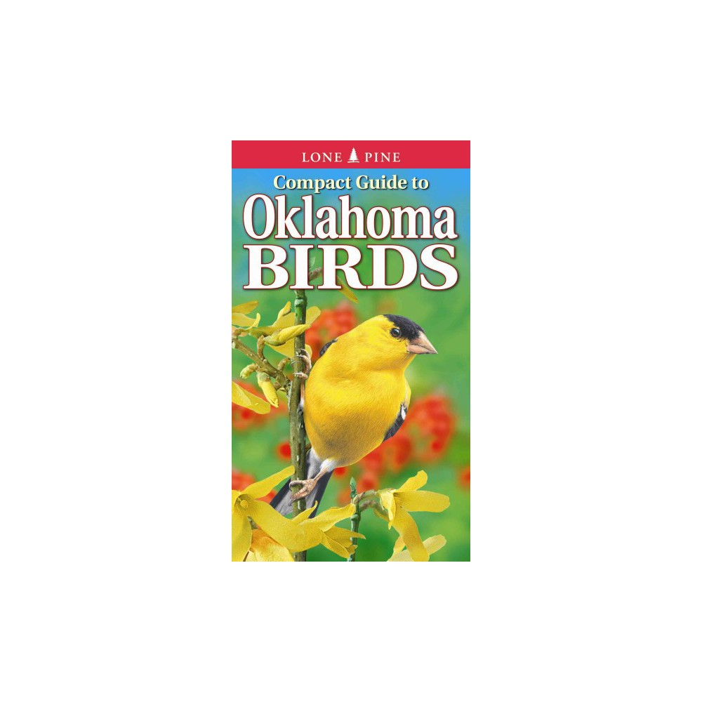 Compact Guide to Oklahoma Birds - (Paperback)