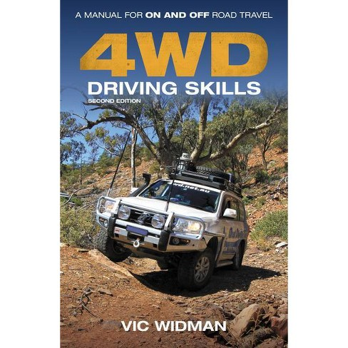 4WD Driving Skills - 2nd Edition by  Vic Widman (Paperback) - image 1 of 1