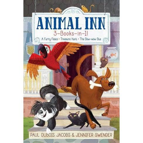 Animal Inn 3-Books-In-1! - by  Paul DuBois Jacobs & Jennifer Swender (Paperback) - image 1 of 1