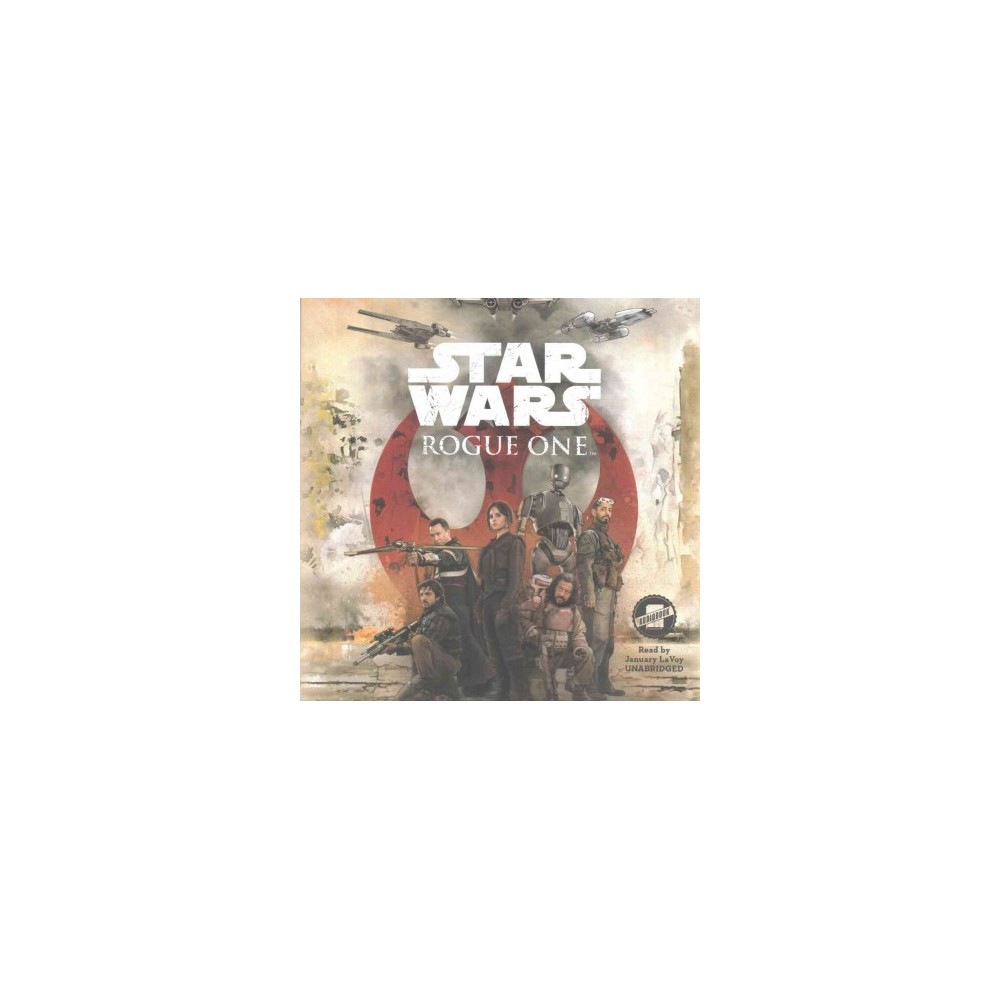 Star Wars - Rogue One (Unabridged) (CD/Spoken Word)
