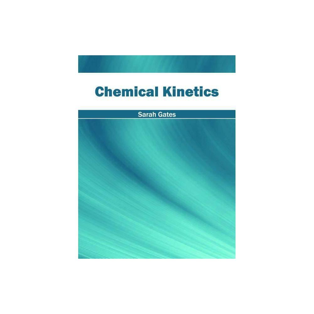 Chemical Kinetics - (Hardcover)