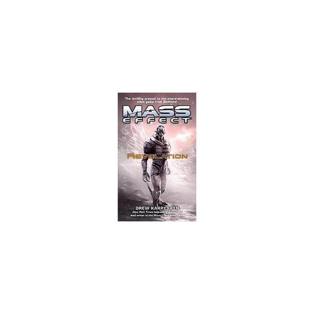 Mass Effect : Revelation (Media Tie-In) (Paperback) (Drew Karpyshyn)