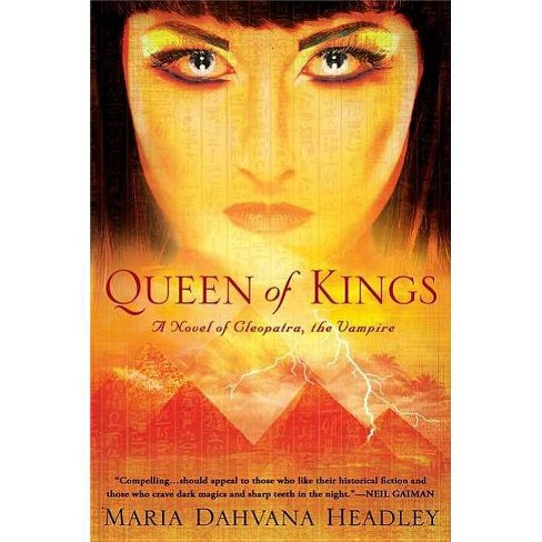 Queen of Kings - by  Maria Dahvana Headley (Paperback) - image 1 of 1