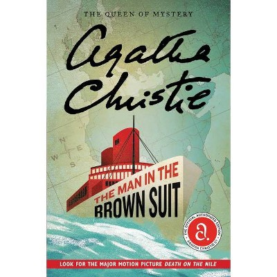 The Man in the Brown Suit - by  Agatha Christie (Paperback)